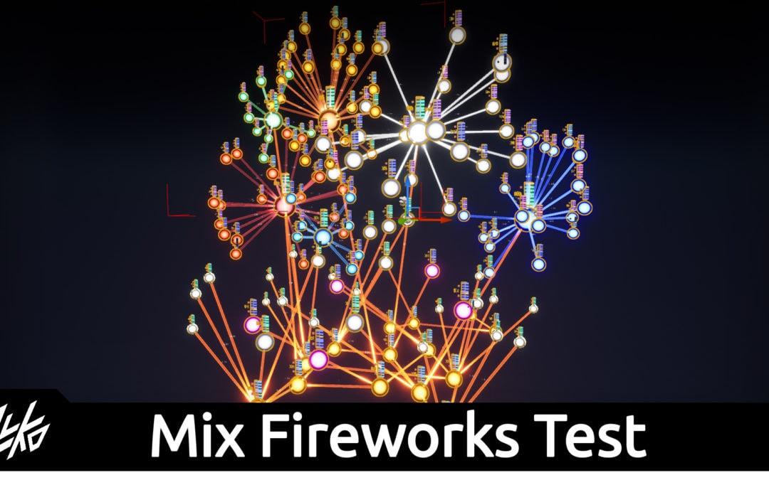Project Mix: Fireworks Test