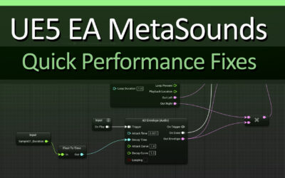 Unreal Engine 5 Early Access – MetaSounds Performance Quick Fixes